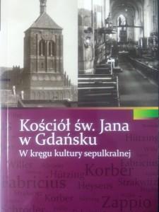 Kościół św. Jana w Gdańsku. W kręgu kultury sepulkralnej