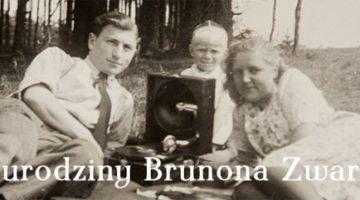Urodziny Brunona Zwarry